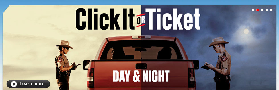 Click It or Ticket - Seatbelt.